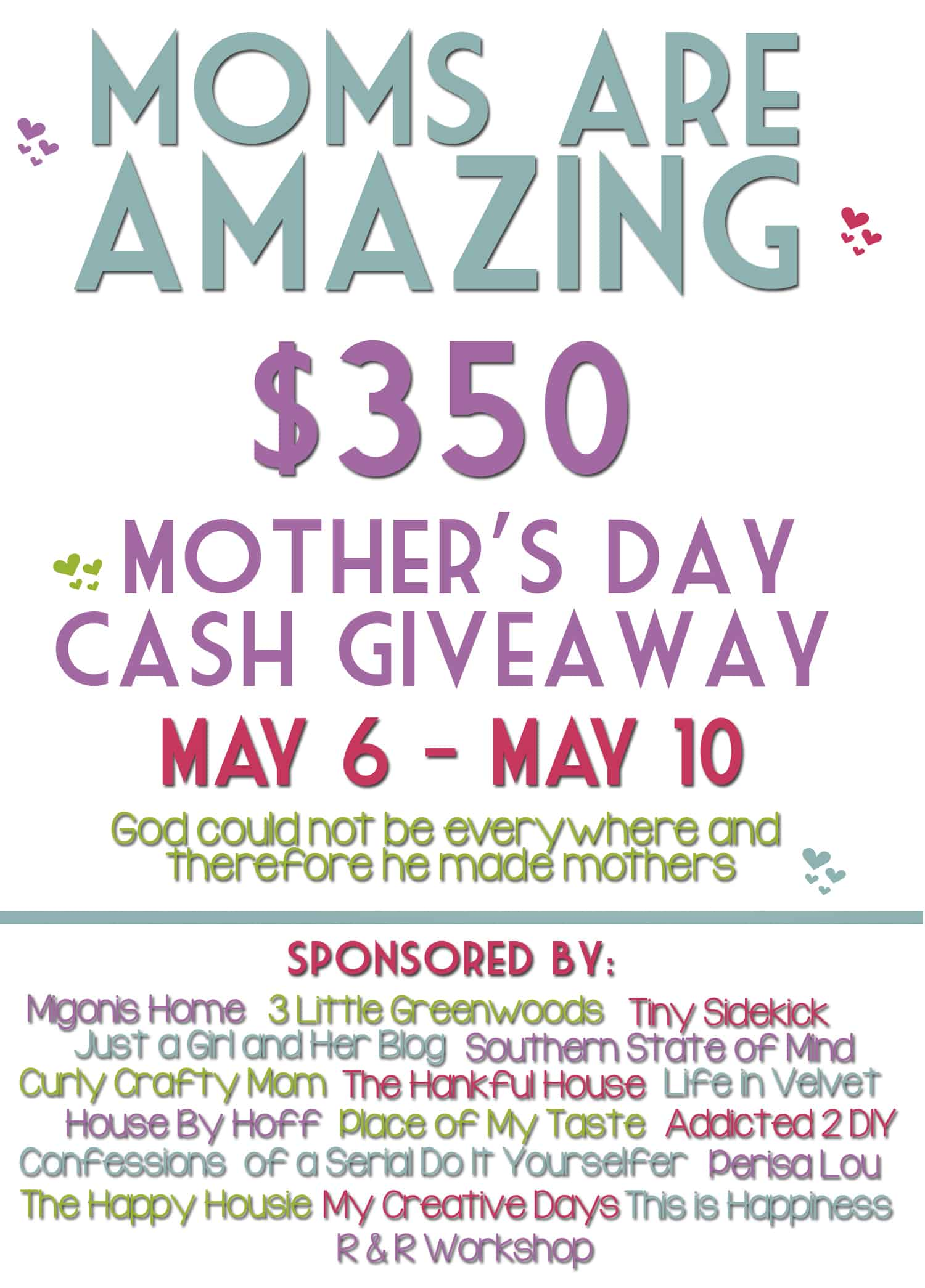 $350 MOTHER'S DAY GIVEAWAY