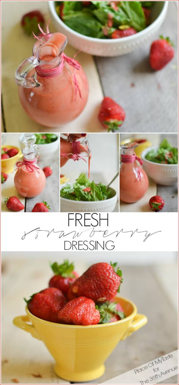 FRESH STRAWBERRY DRESSING - PLACE OF MY TASTE for THE 36TH AVENUE