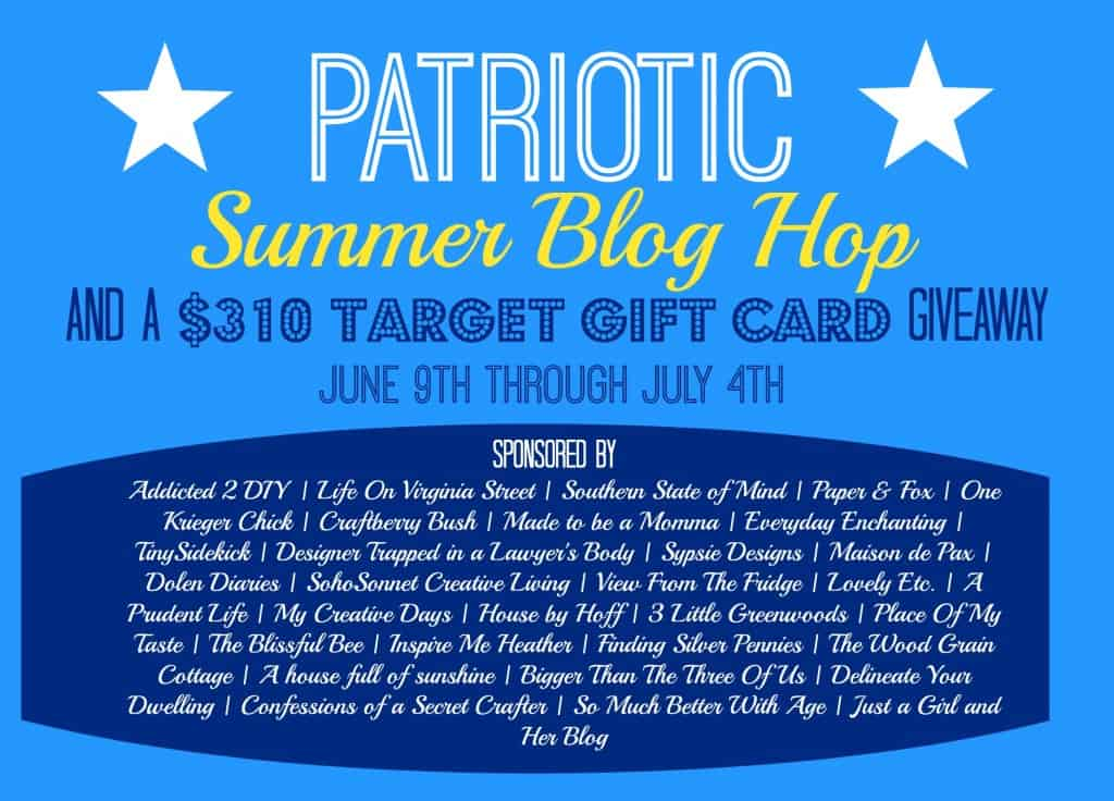 PATRIOTIC SUMMER BLOG HOP AND $310 TARGET GIFT CARD GIVEAWAY