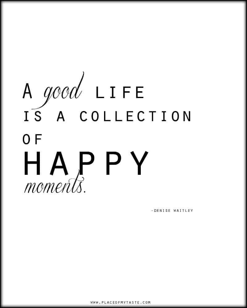 A good life is a collection of happy moments-web