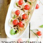 Tomato & Mozarella, Easy Appetizer- Place Of My Taste for The 36th Av