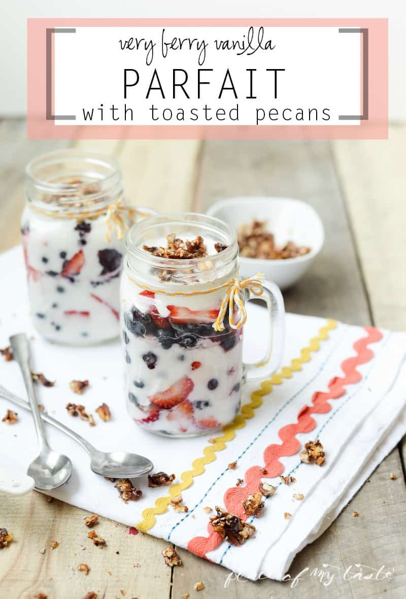 Very Berry Vanilla  Parfait with Toasted Pecans- www.placeofmytaste.com #takebackvanilla #cgc