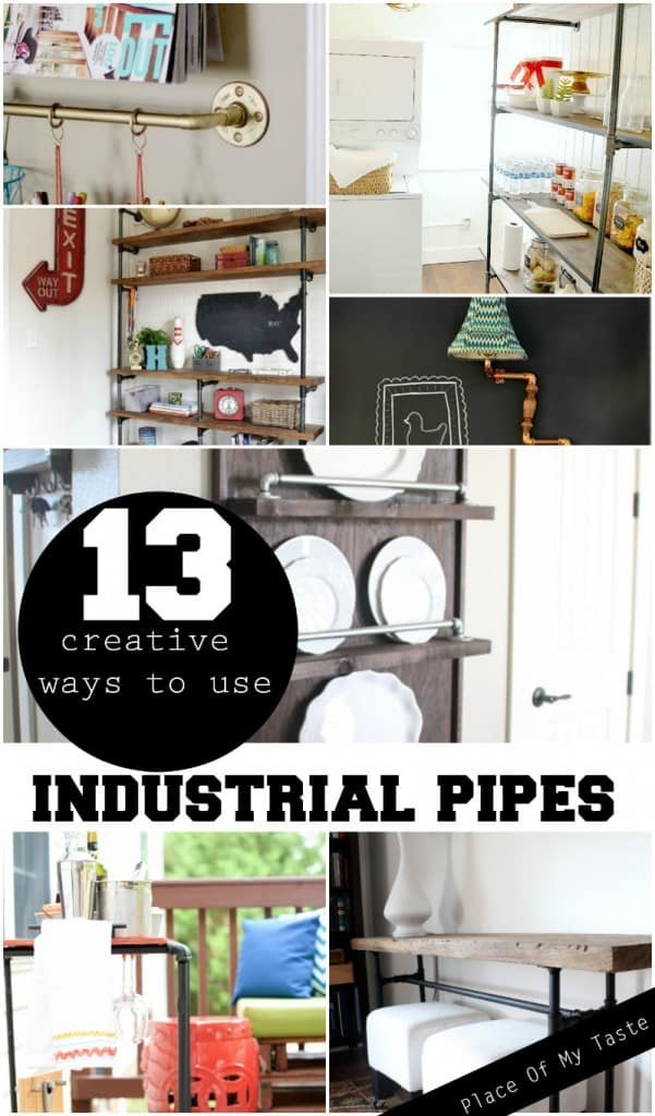 13 creative ways to use industrial pipes  www.placeofmytaste.com - Copy