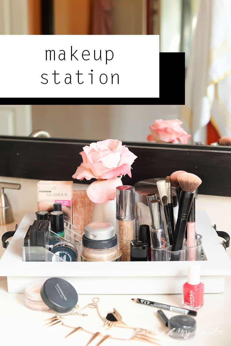 ORGANIZING: MAKEUP STATION