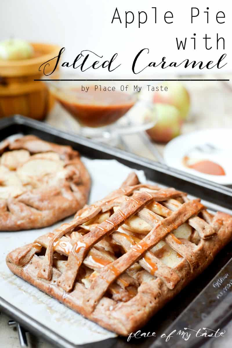 Apple Pie with Saleted Caramel Sauce- Place Of My Taste-