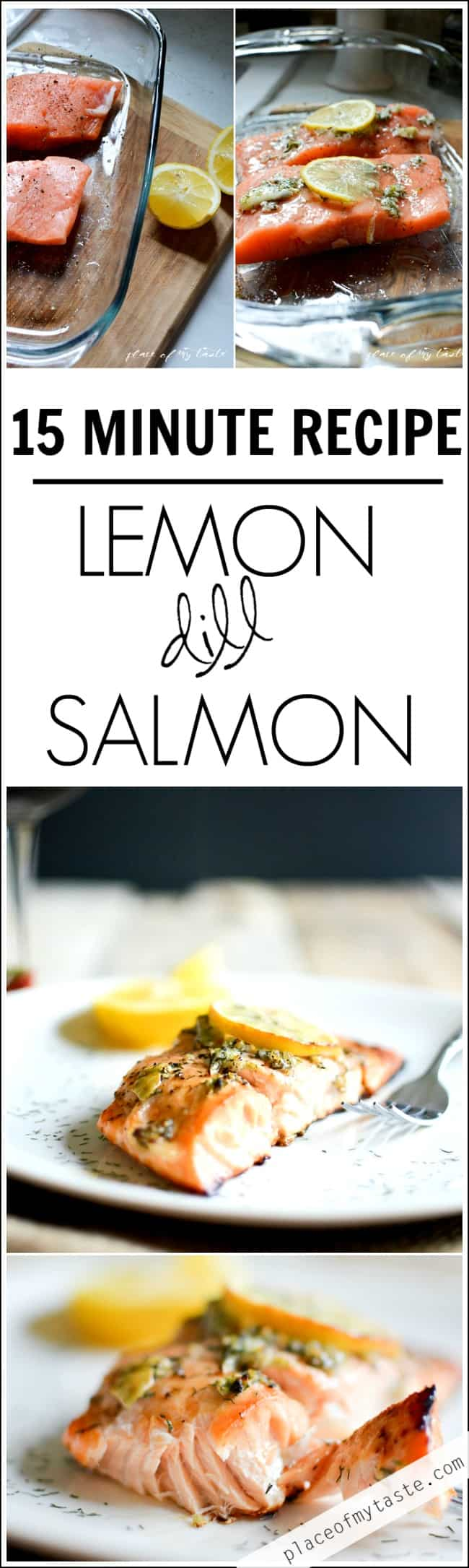 Lemon dill salmon -15 minute recipe