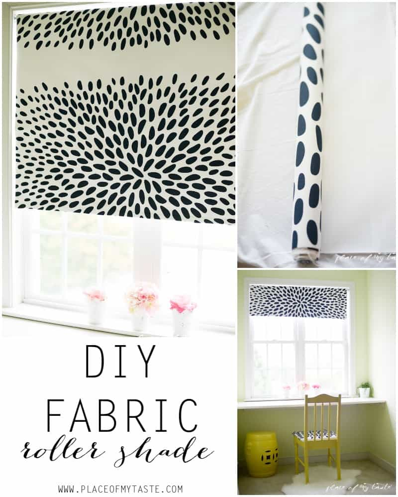 DIY fabric roller shade- Placeofmytaste.com