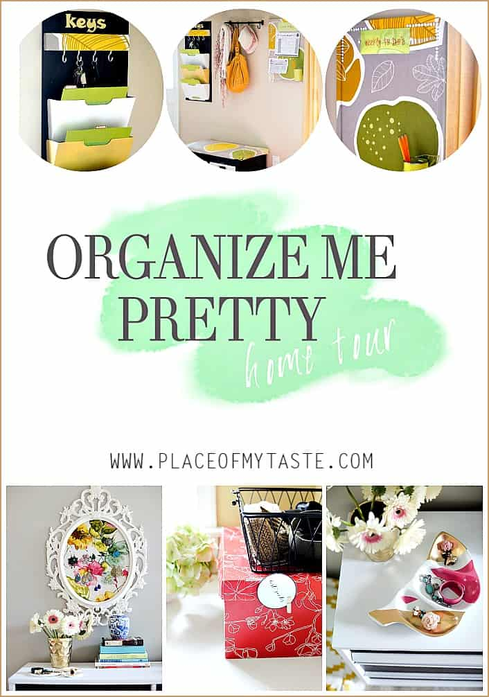 ORGANIZE ME PRETTY – MY VERY ORGANIZED SPACES