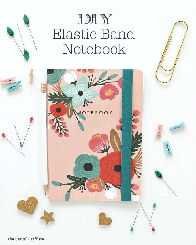 DIY-Elastic-Band-Notebook-by-www.thecasualcraftlete.com_