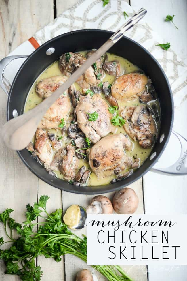 MUSHROOM CHICKEN SKILLET - Placeofmytaste.com for The36th Avenue