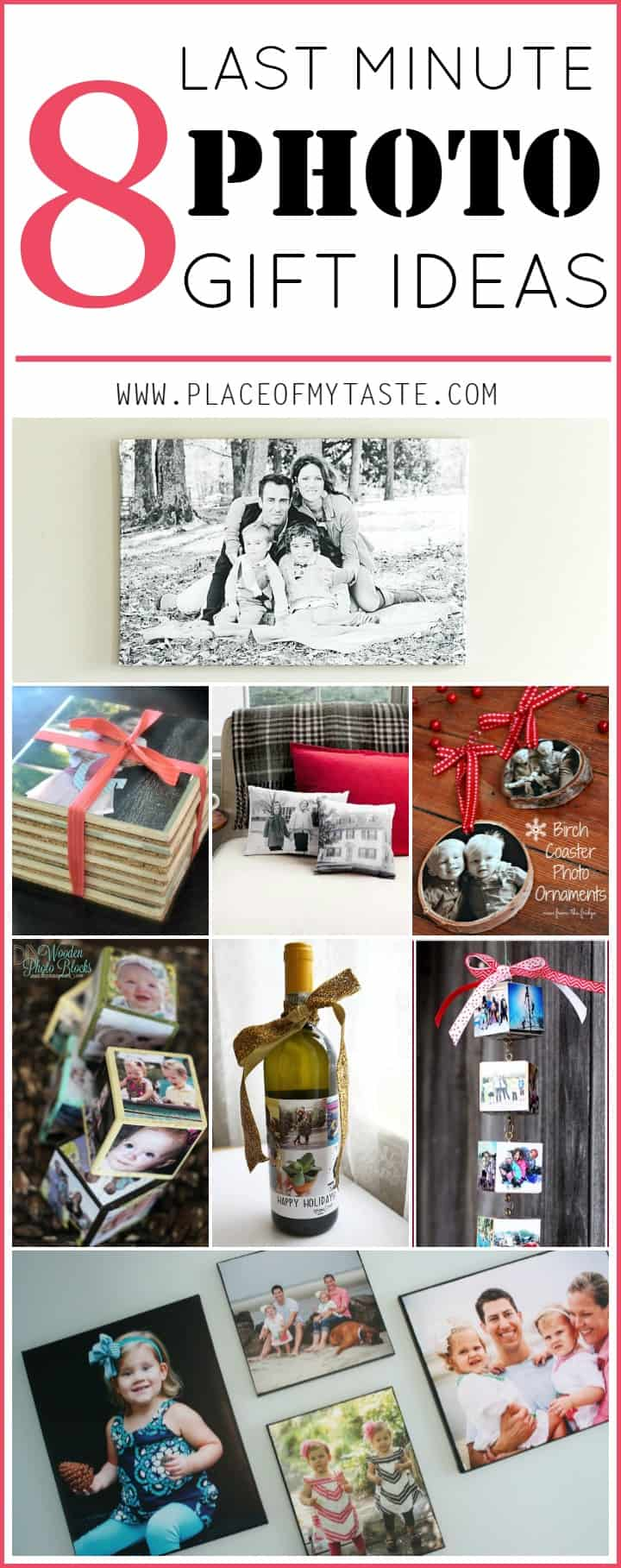 8 LAST MINUTE PHOTO GIFT IDEAS- Placeofmytaste