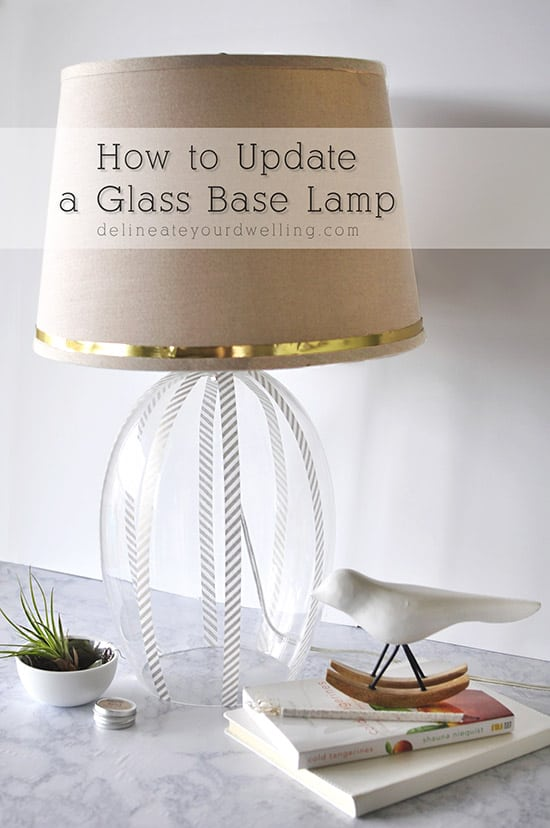 Updated Glass Lamp