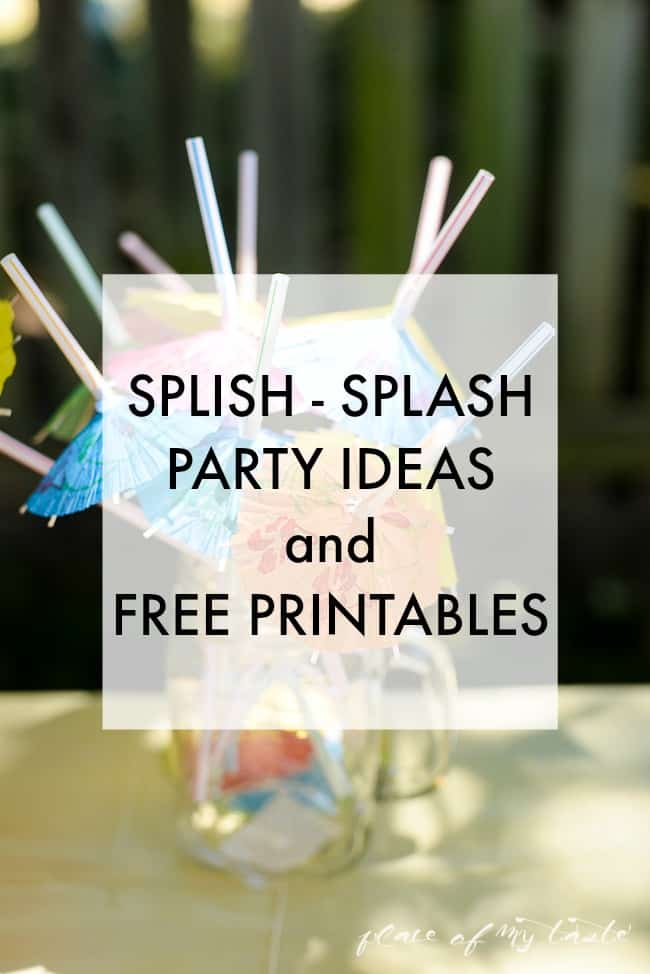 Splish Splash Party And Free Printables Place Of My Taste