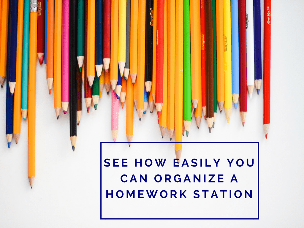 SEE HOW EASILY YOU CAN ORGANIZE A HOMEWORK STATION