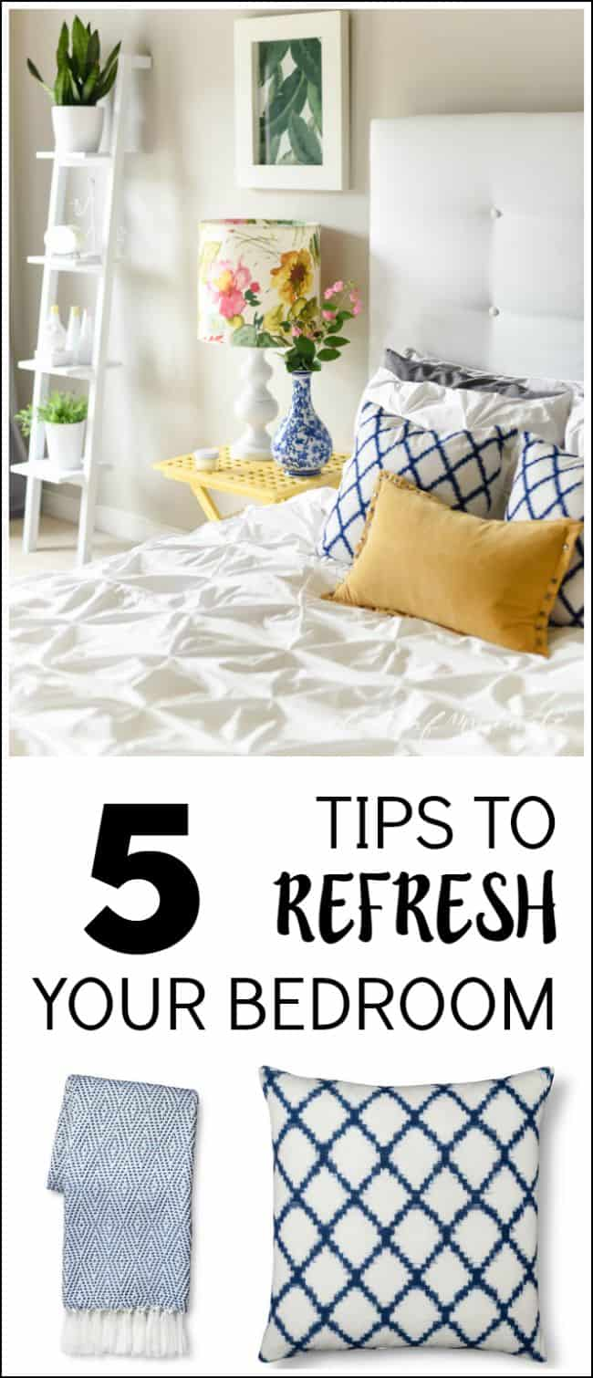5 TIPS TO REFRESH YOUR BEDROOM