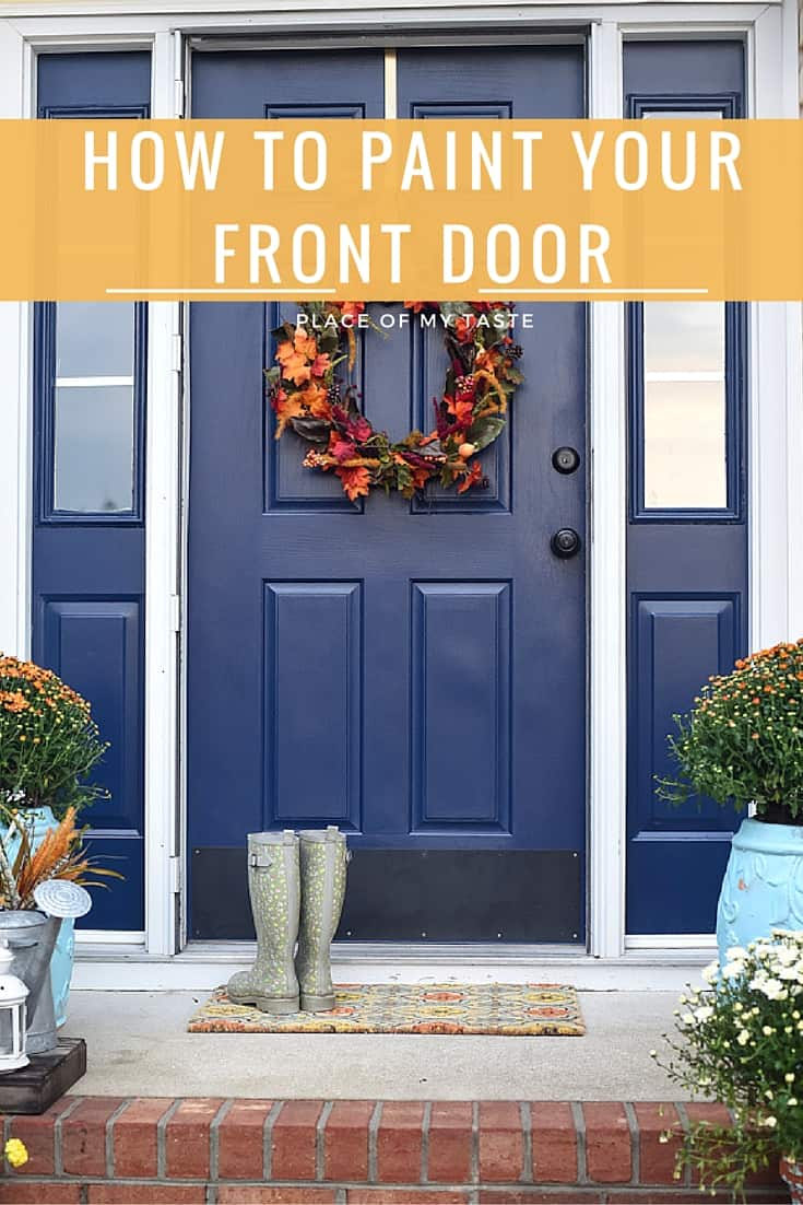 How To Paint A Front Door paint front door