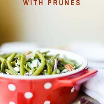 GREEN BEAN SALAD WITH PRUNES