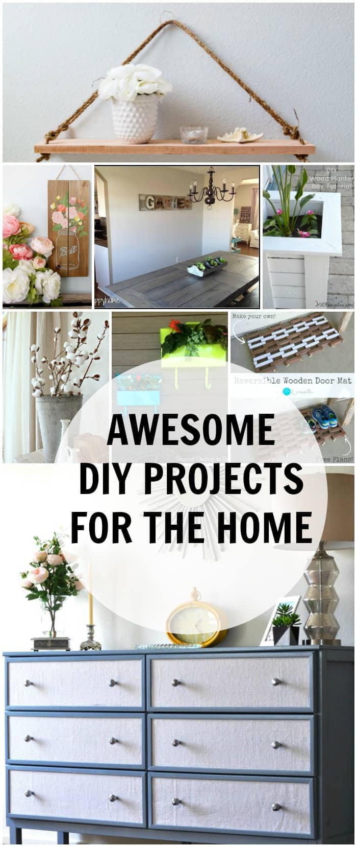 AWESOME DIY PROJECTS FOR THE HOME
