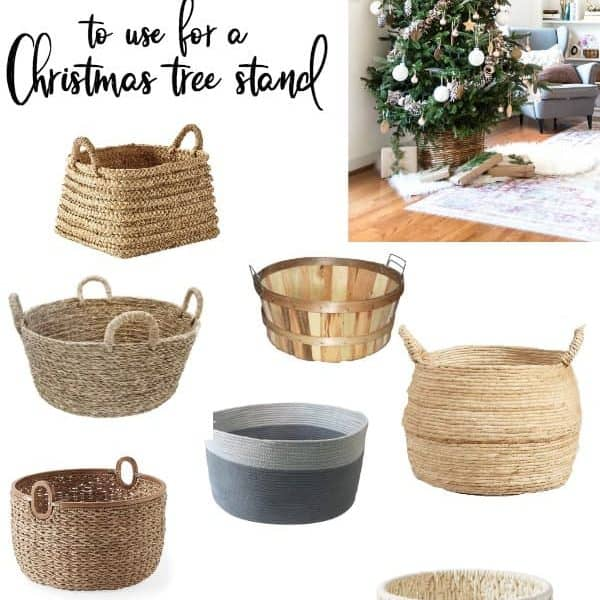CHRISTMAS TREE BASKETS- The best baskets to use for a Christmas Tree stand