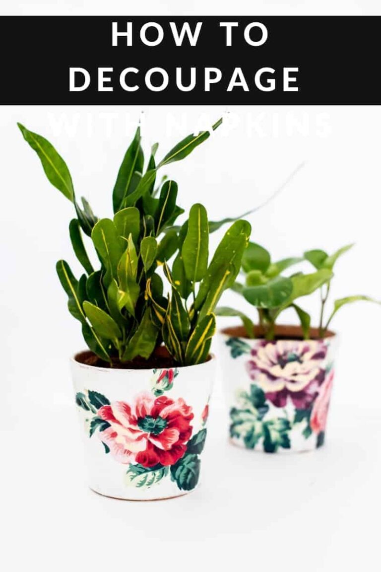HOW TO DECOUPAGE WITH NAPKINS – DECOUPAGE PLANTER