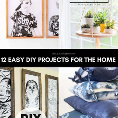 12 EASY DIY PROJECTS FOR THE HOME